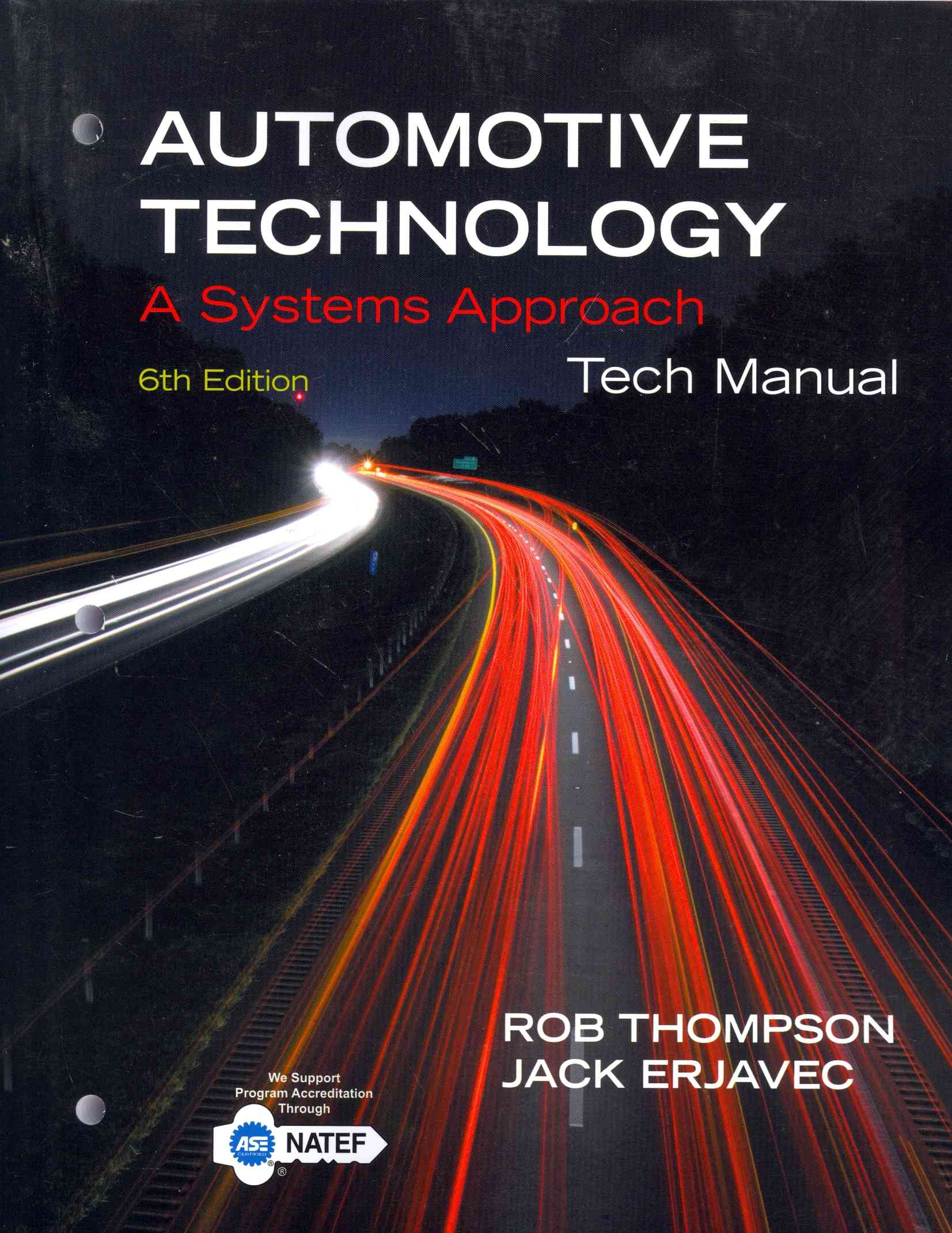 Automotive Technology Tech Manual By Erjavec, Jack/ Thompson, Rob