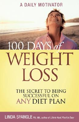 100 Days of Weight Loss By Spangle, Linda
